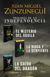 Paquete Trilogía de la Independencia (Trilogía de la Independencia 0)