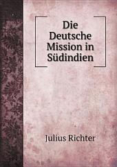 Die Deutsche Mission in S?dindien