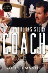 Coach: The Pat Burns Story