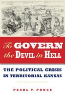 To Govern the Devil in Hell PDF