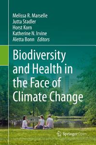 Biodiversity and Health in the Face of Climate Change PDF