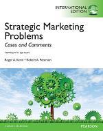 Strategic Marketing Problems: International Edition