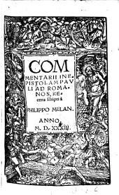Commentarii in epistolam Pauli ad Romanos ...