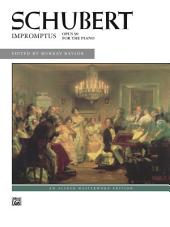 Impromptus, Op. 90: For Early Advanced Piano