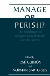 Manage or Perish?: The Challenges of Managed Mental Health Care in Europe