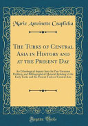 The Turks of Central Asia in History and at the Present Day PDF