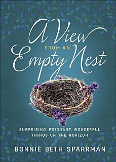 A View from an Empty Nest Book