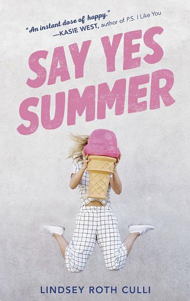 Download Say Yes Summer Book
