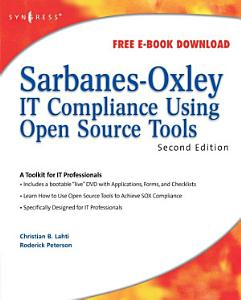 Sarbanes Oxley IT Compliance Using Open Source Tools
