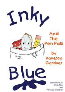 Inky Blue And the Pen Pals Book