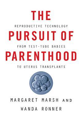 The Pursuit of Parenthood PDF