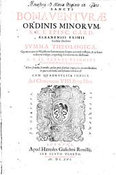 S. Bonaventurae ... summa theologica