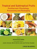 Tropical and Subtropical Fruits PDF