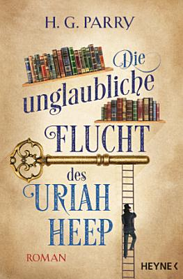 Die unglaubliche Flucht des Uriah Heep PDF