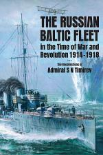 The Russian Baltic Fleet in the Time of War and Revolution, 1914–1918