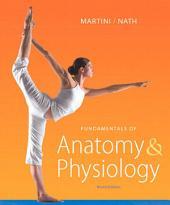 Fundamentals of Anatomy & Physiology: Edition 9