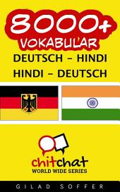 8000+ Deutsch - Hindi Hindi - Deutsch Vokabular