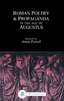 Roman Poetry and Propaganda in the Age of Augustus PDF