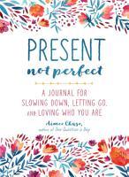 Present  Not Perfect PDF