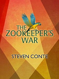 The Zookeeper s War Book