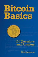 Bitcoin Basics  101 Questions and Answers