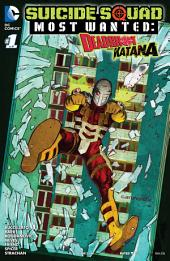 Suicide Squad Most Wanted: Deadshot and Katana (2016-) #1