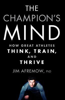 The Champion s Mind PDF
