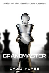 Grandmaster: A Novel