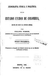 Jeografia fisica i politica de los Estados Unidos de Colombia: La jeografía del Distrito federal i las de los estados de Panamá i el Cauca