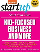 Start Your Own Kid Focused Business and More PDF