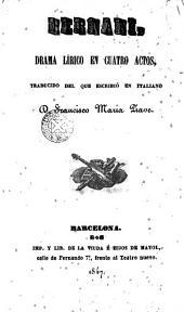 Hernani: drama lírico en cuatro actos