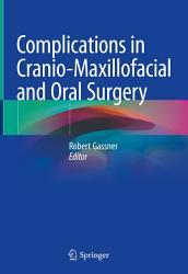 Complications in Cranio Maxillofacial and Oral Surgery PDF