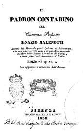 Il padron contadino del canonico proposto Ignazio Malenotti autore del Manuale par il cultore di piantonaie ..