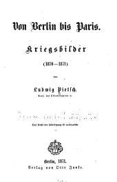 Von Berlin bis Paris: Kriegsbilder (1870 - 1871)