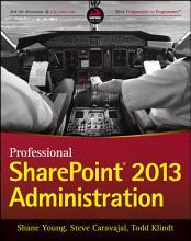 Professional SharePoint 2013 Administration PDF