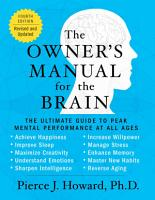 The Owner s Manual for the Brain  4th Edition  PDF