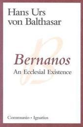 Bernanos: An Ecclesial Existence