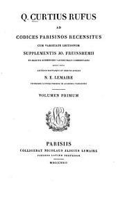 De rebus gestis Alexandri magni superstites: Ad codices Parisinos recensitus cum varietate lectionum suppl, Volume 1