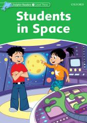 Students In Space (Dolphin Readers Level 3)