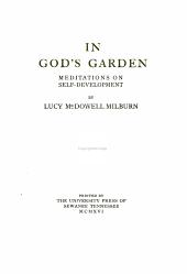In God's Garden: Meditations on Self-development