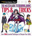 The Master Guide to Drawing Anime  Tips   Tricks