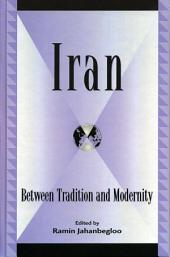 Iran: Between Tradition and Modernity