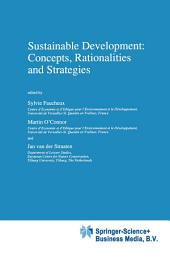 Sustainable Development: Concepts, Rationalities and Strategies
