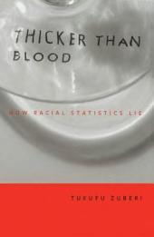 Thicker Than Blood: How Racial Statistics Lie