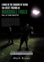 Living in the Shadow of Being the Best Friend of Marshall Faulk Hall of Fame Inductee