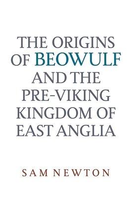 The Origins of Beowulf