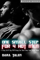 One Small Step for 4 Hot Men - Sci-Fi M/M Gay Erotic Short Story from Steam Books