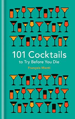 101 Cocktails to try before you die PDF