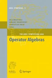 Operator Algebras: The Abel Symposium 2004