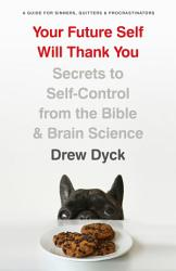 Your Future Self Will Thank You Book PDF
